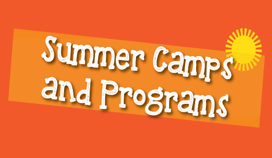 Summer Camps and Programs